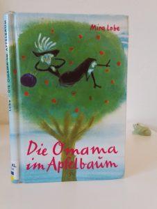 Buchcover von Mira Lobes Die Omama im Apfelbaum