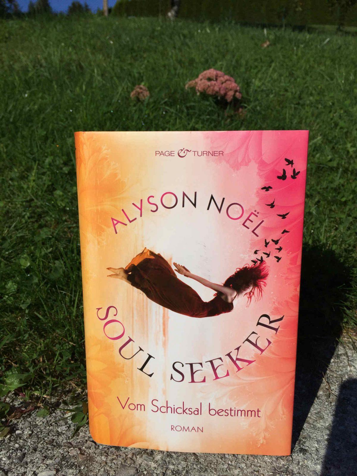 Alyson Noel: Soul Seeker: Vom Schicksal bestimmt