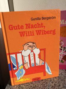 Gunilla Bergström Gute Nacht Willi Wiberg Brigitte Wallinger Kinderbuchblog Buchempfehlung fuer Kinder von 4 bis 6 Jahren Buchtipp geniales Kinderbuch
