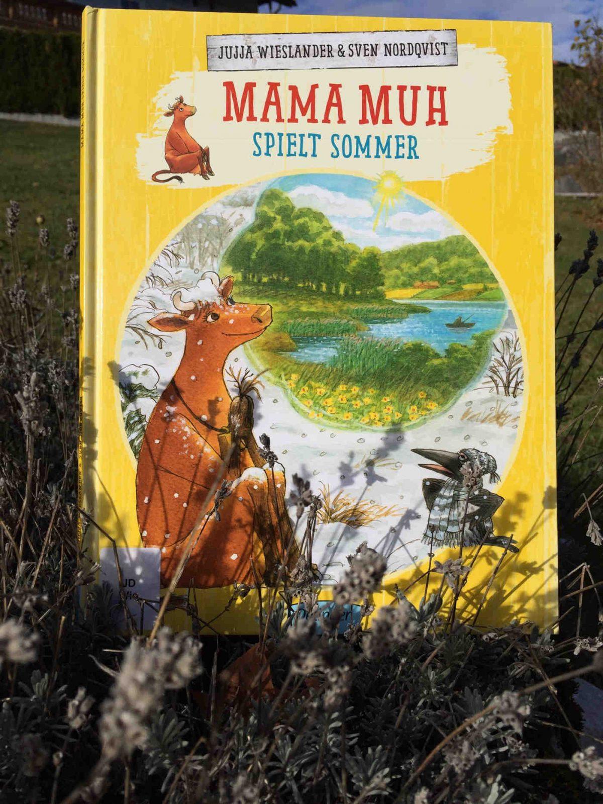Jujja Wieslander und Sven Nordqvist: Mama Muh spielt Sommer