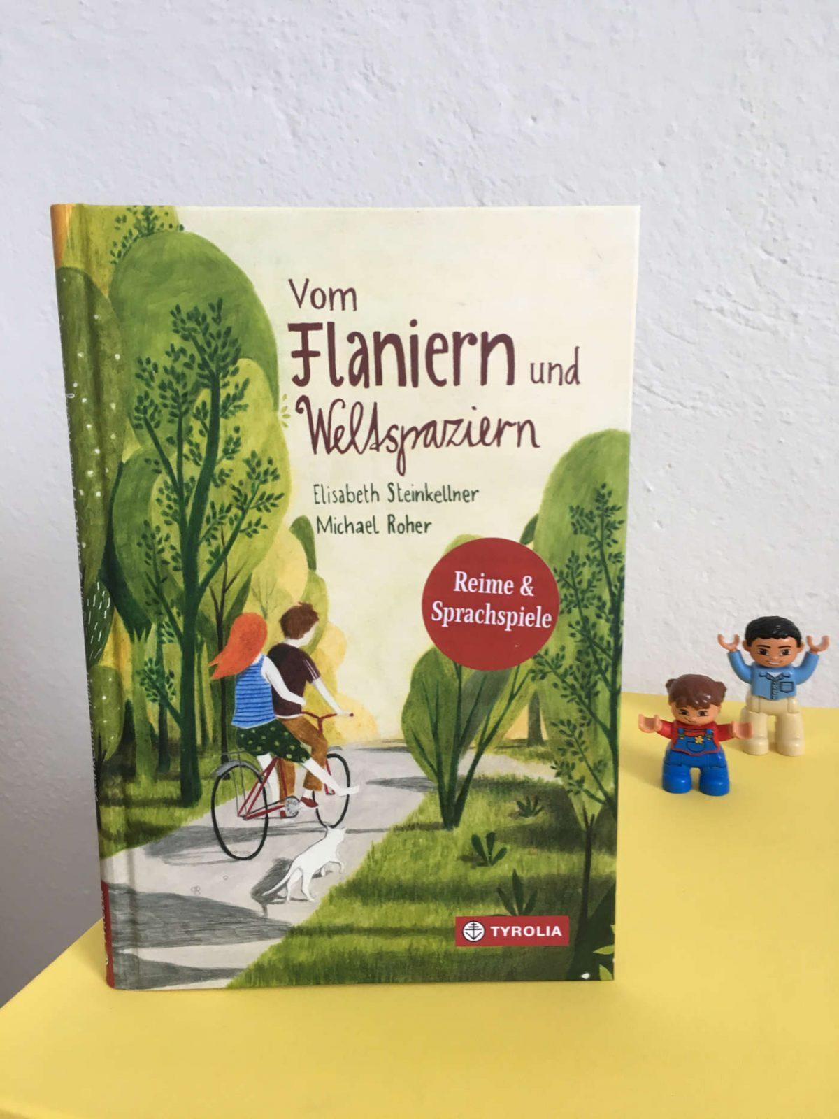 Elisabeth Steinkellner und Michael Roher. Vom Flaniern und Weltspaziern: Reime und Sprachspiele