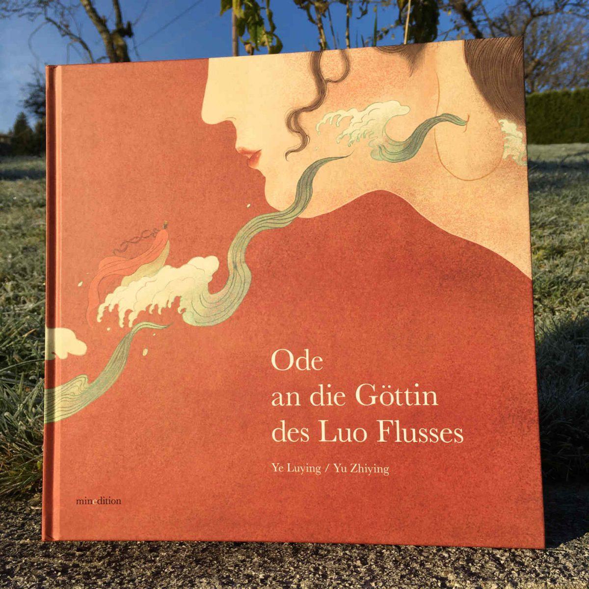 Ye Luying und Yu Zhiying : Ode an die Göttin des Luo Flusses