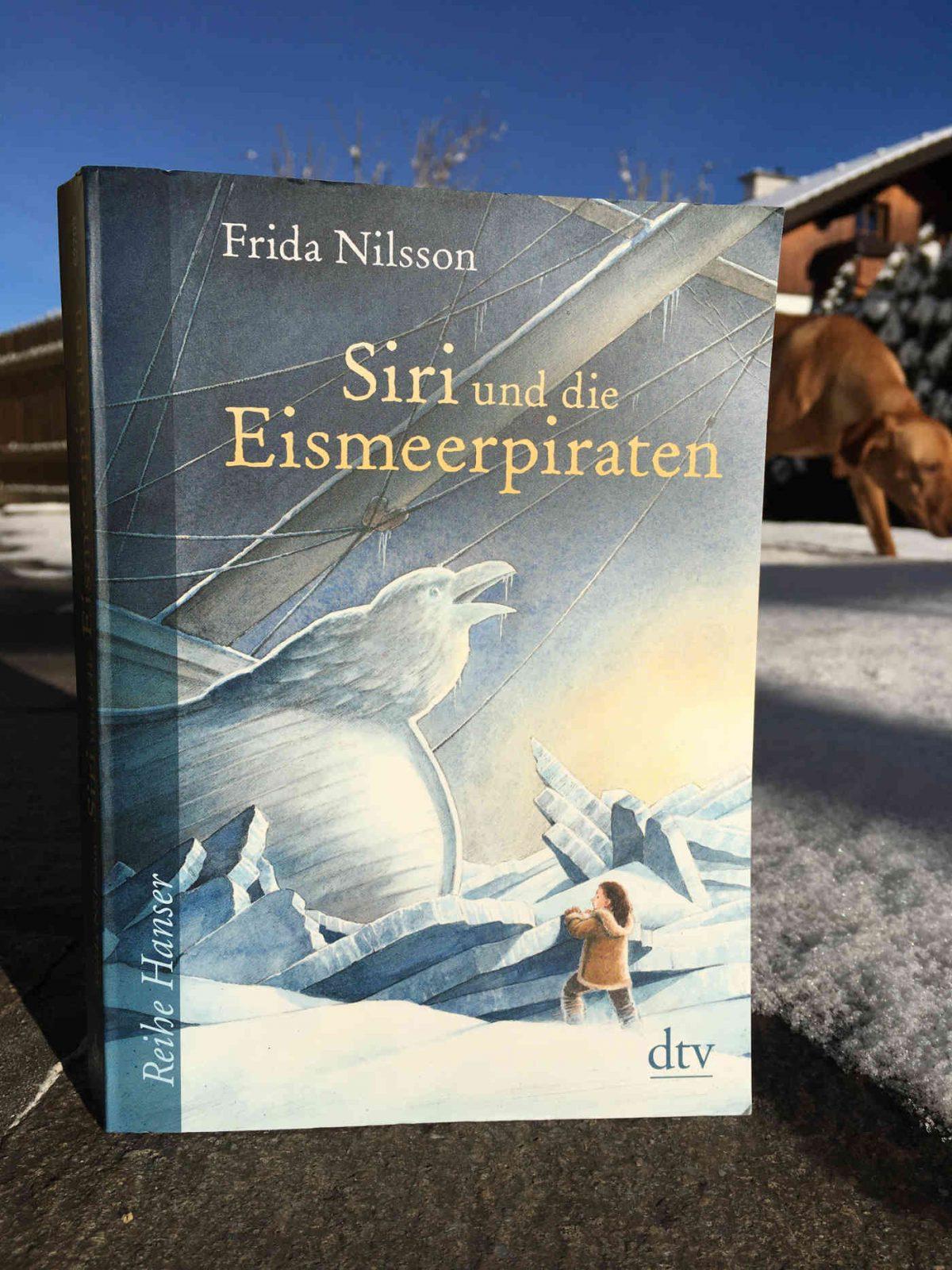 Frida Nilsson: Siri und die Eismeerpiraten