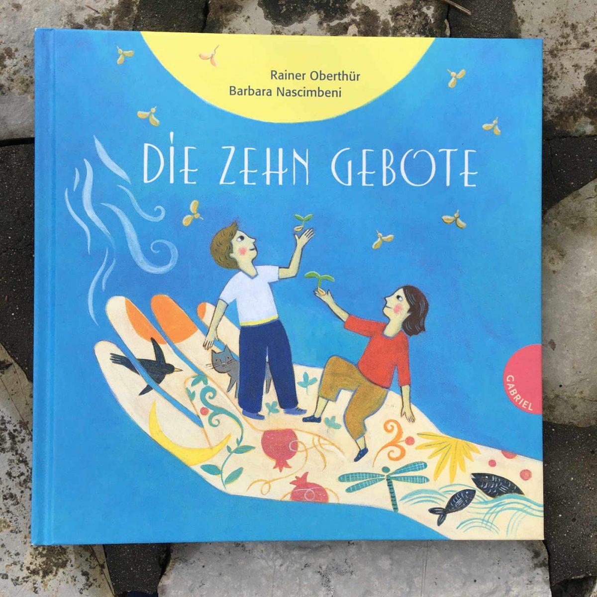 Rainer Oberthür und Barbara Nascimbeni: Die zehn Gebote