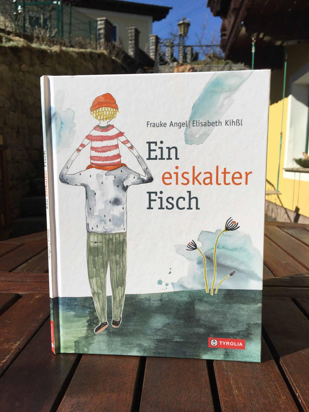 Frauke Angel und Elisabeth Kihßl: Ein eiskalter Fisch