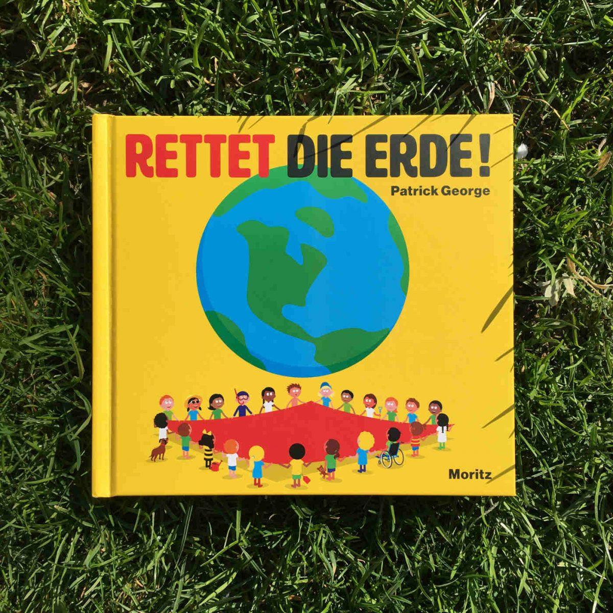 Patrick George: Rettet die Erde!