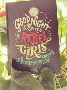 Buchdeckel von Favilli und Cavallo Good Night Stories for Rebel Girls 100 Aussergewöhnliche Frauen