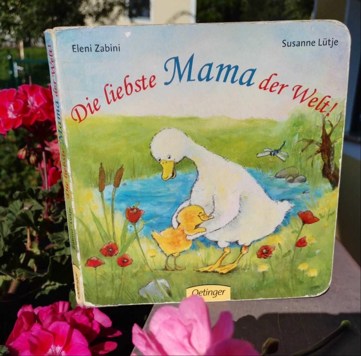 Eleni Zabini und Susanne Lütje Die liebste Mama der Welt