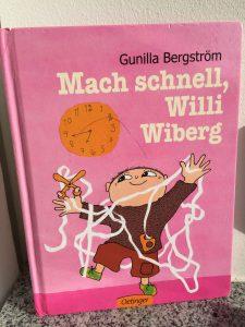 Gunilla Bergström Mach schnell Willi Wiberg Gunilla Bergström Willi Wiberg Brigitte Wallinger Kinderbuchblog Buchempfehlung fuer Kinder von 4 bis 6 Jahren Buchtipp geniales Kinderbuch