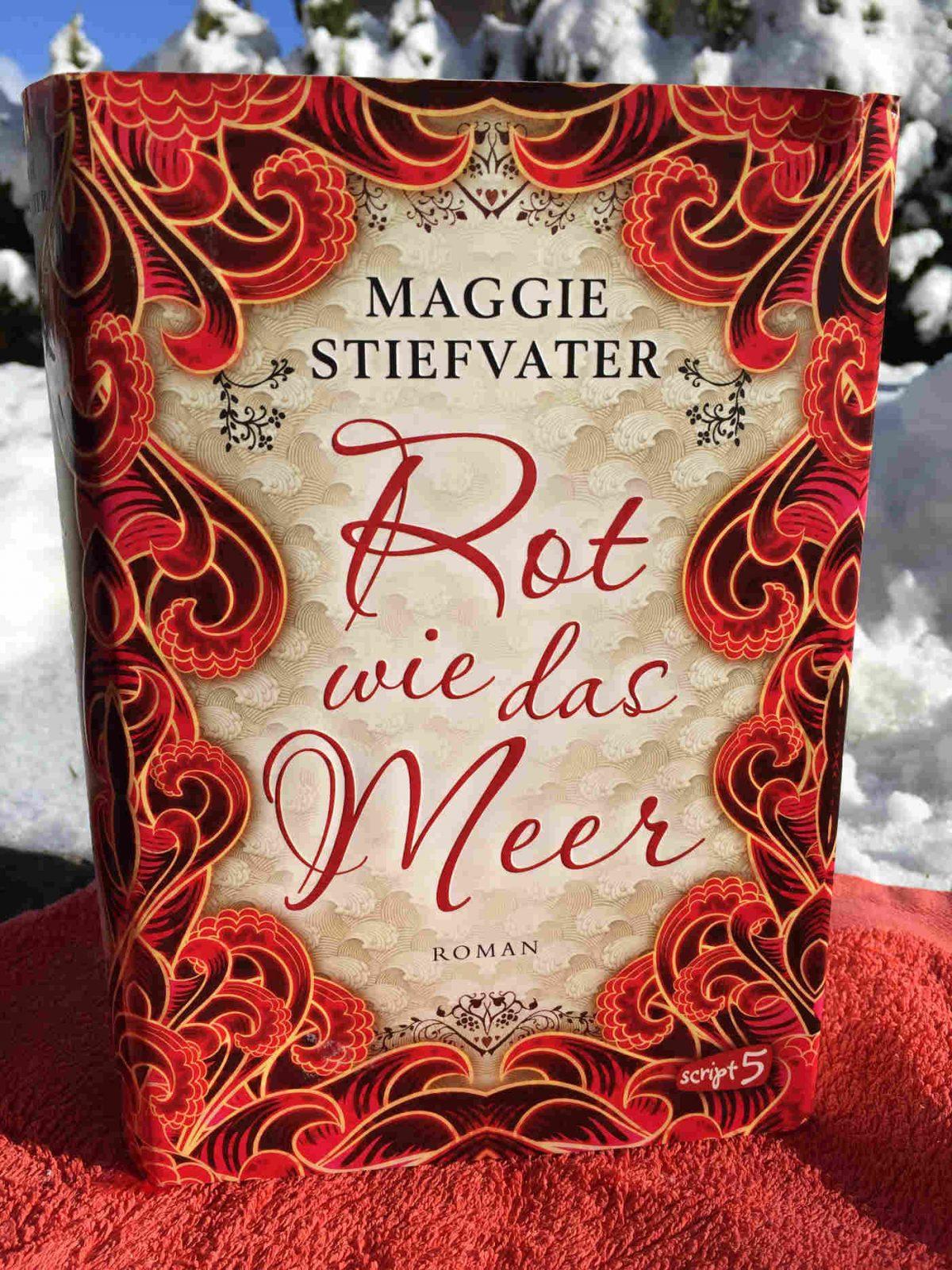 Maggie Stiefvater Rot wie das Meer Buchtipp Jugendbuchblog Buchempfehlung Weihnachtsgeschenk für Jugendliche Young Adult Roman sensationell geniales Buch top