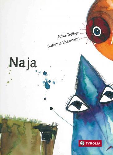 Jutta Treiber Susanne Eisermann Na ja Tyrolia Verlag Buchtipp Kinderbuchblog Brigitte Wallinger Bilderbuch Tipp Empfehlung toll genial
