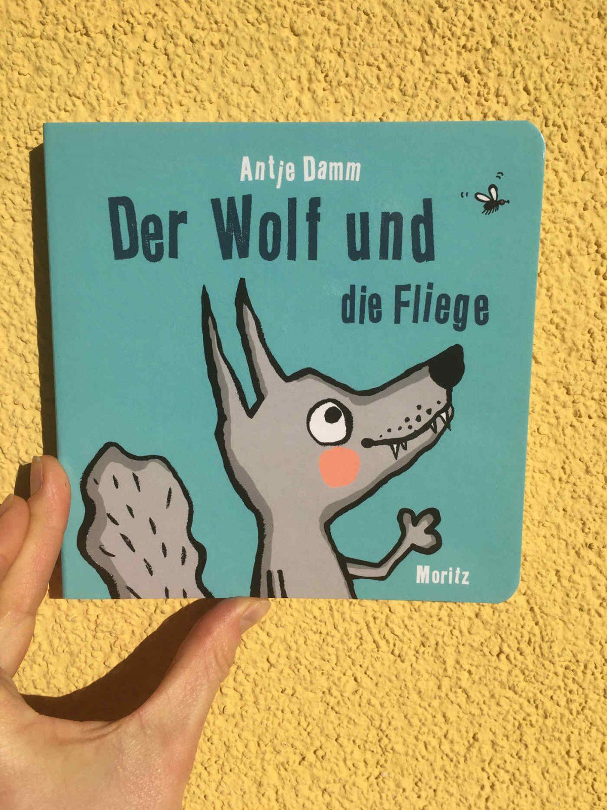 Antje Damm: Der Wolf und die Fliege