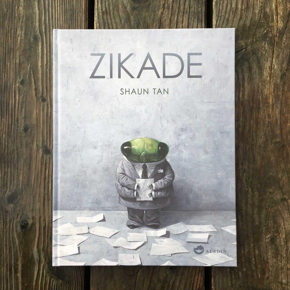 Shaun Tan: Zikade