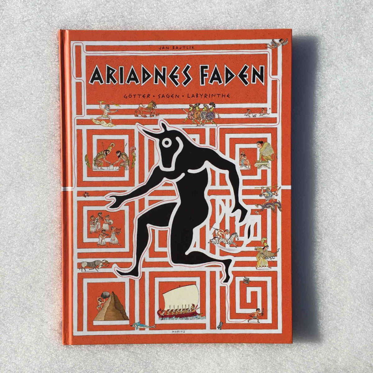Jan Bajtlik. Ariadnes Faden: Götter, Sagen, Labyrinthe