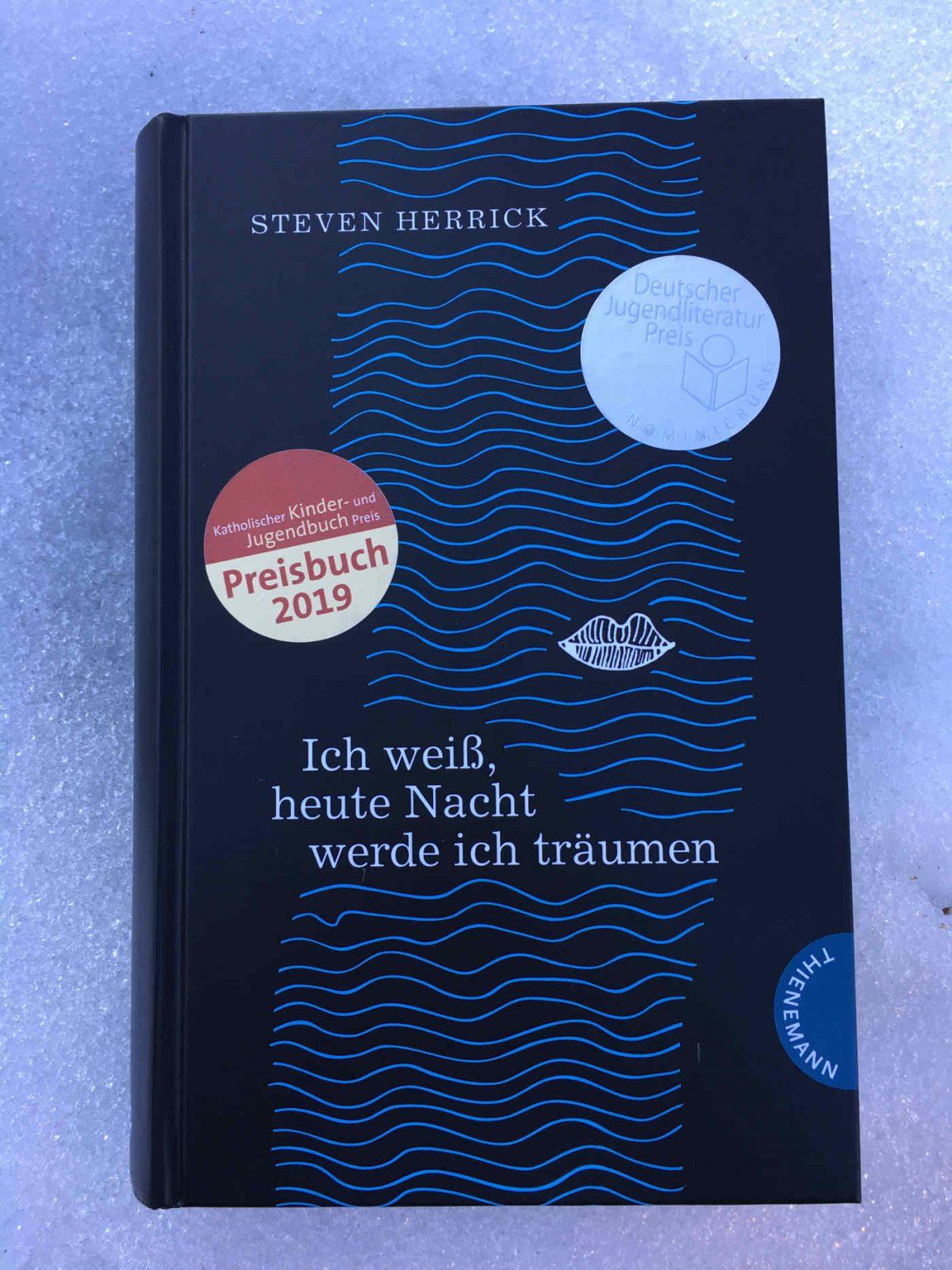 Steven Herrick: Ich weiß, heute Nacht werde ich träumen