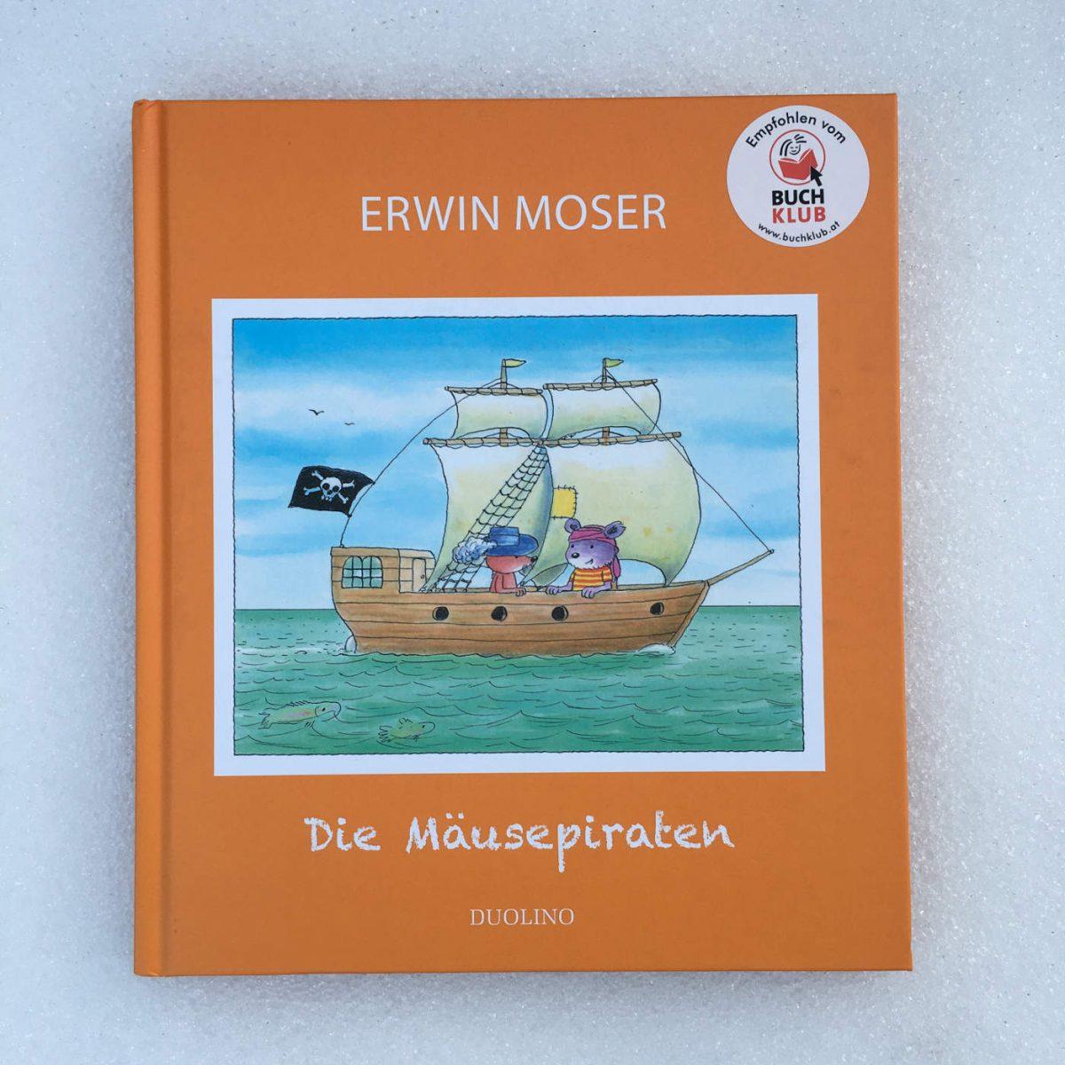 Erwin Moser: Die Mäusepiraten