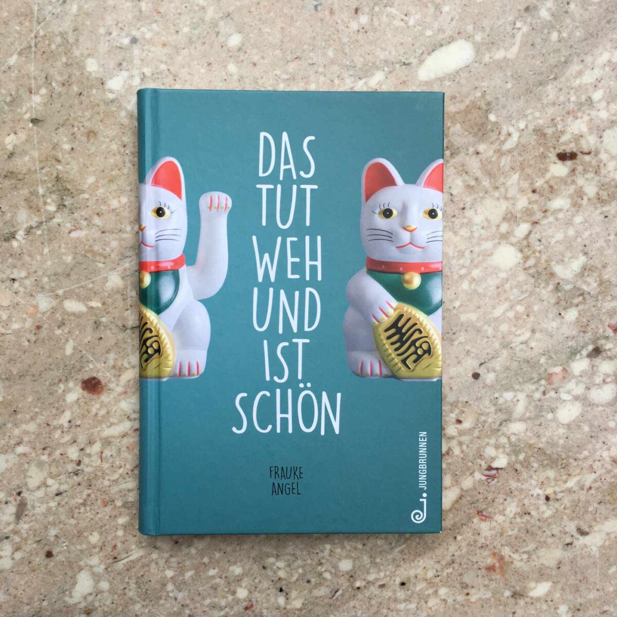 Frauke Angel: Das tut weh und ist schön