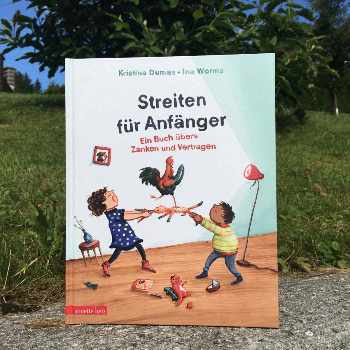 Kristina Dumas und Ina Worms: Streiten für Anfänger