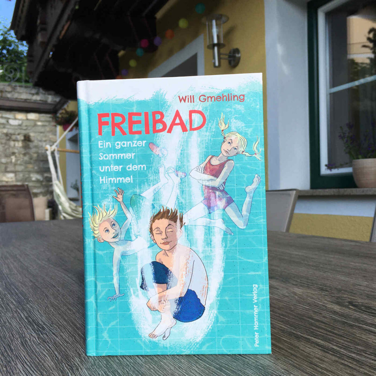 Will Gmehling: Freibad – Ein ganzer Sommer unter dem Himmel