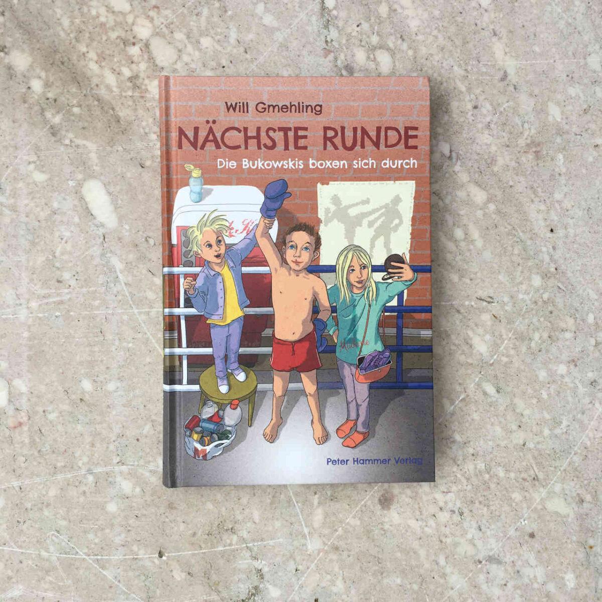 Will Gmehling Nächste Runde die Bukowskis schlagen sich durch Brigitte Wallingers Kinder- und Jugendbuchblog Buchtipps für Kinder und Jugendliche Kids und Teens Fantasy Epos High Fantasy Buchempfehlung musst du lesen Peter Hammer Verlag