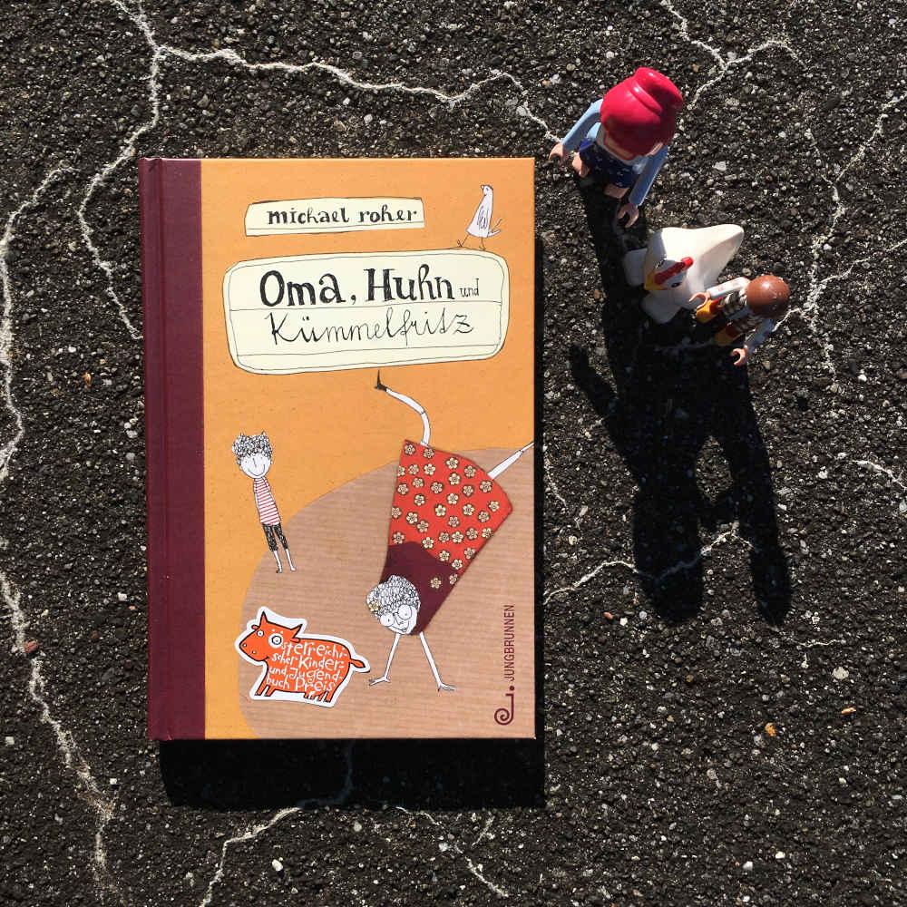 Eins der lustigsten und besten österreichischen Kinderbücher: Oma, Huhn und Kümmelfritz