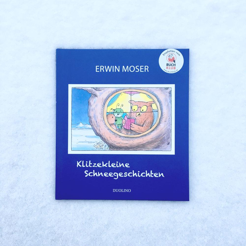 Erwin Moser Klitzekleine Schneegeschichten Brigitte Wallingers Kinder- und Jugendbuchblog Buchtipps für Kinder und Jugendliche Kids und Teens Buchempfehlung musst du lesen