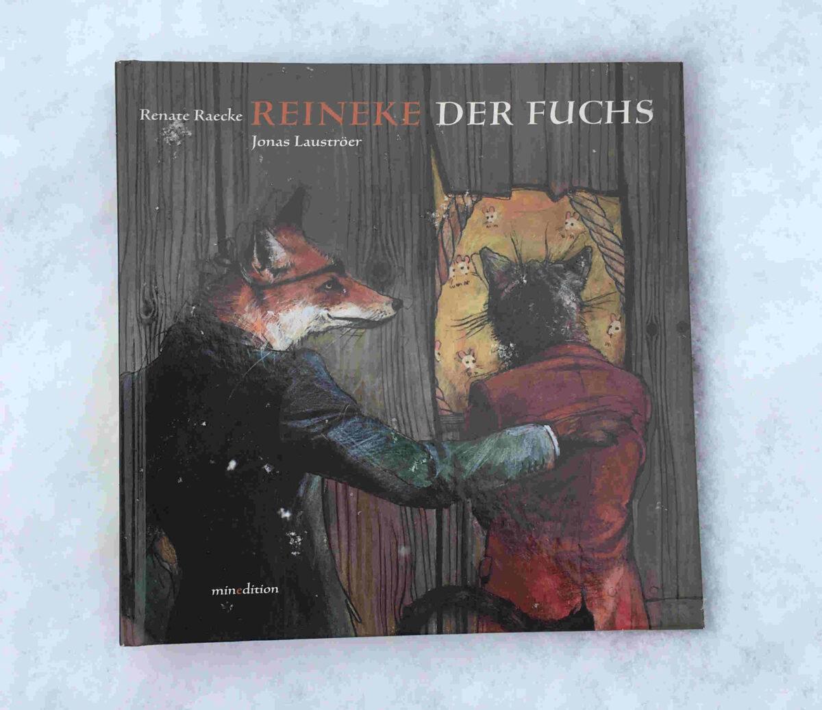 """Der jahrhundertealte Bestseller über """"Reineke Fuchs"""", upgedatet von Renate Raecke und Jonas Lauströer"""